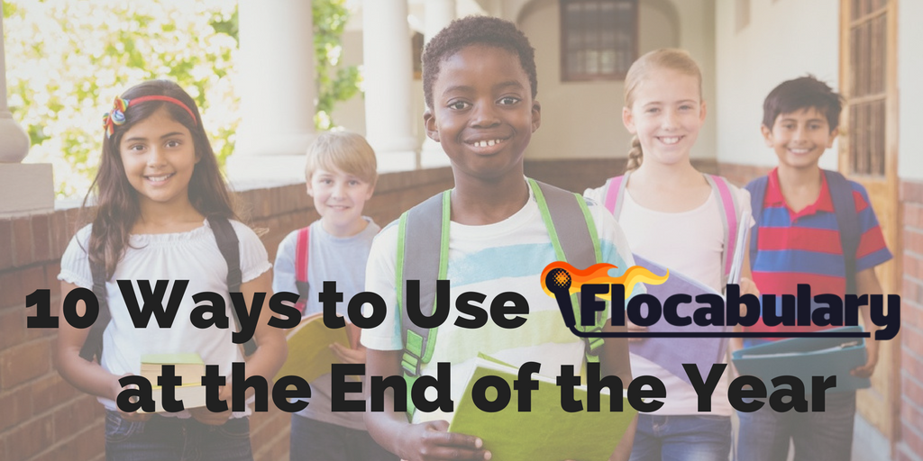 10 Ways To Use Flocab At End Of Year