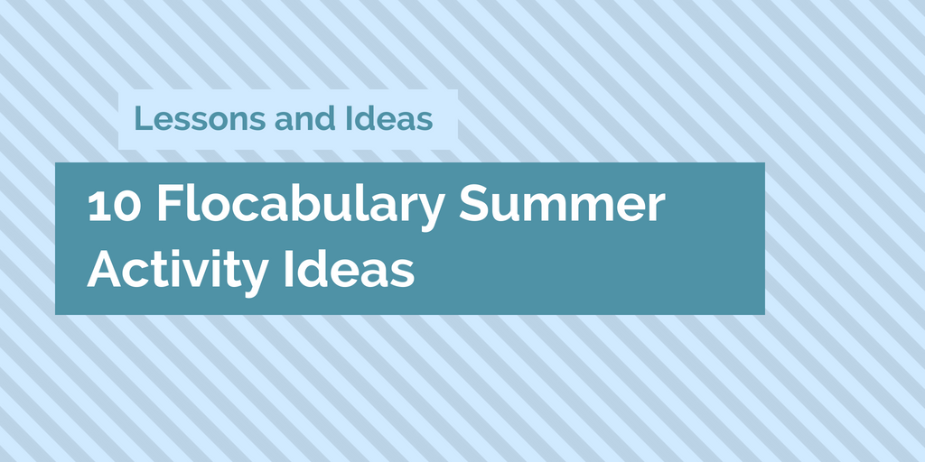 Flocabulary Summer Activities