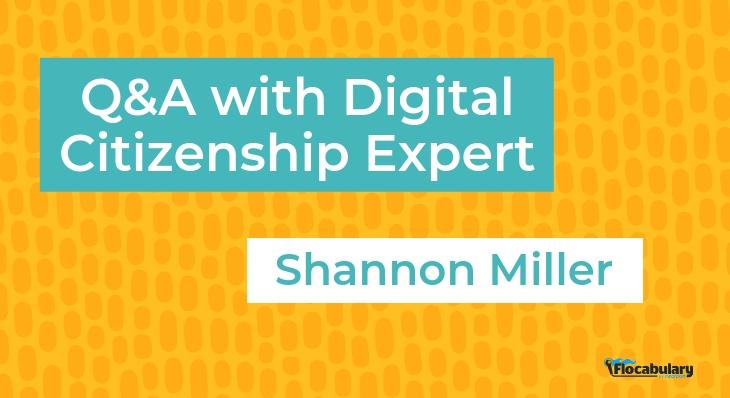 Interview With Digital Citizenship Expert Shannon Miller