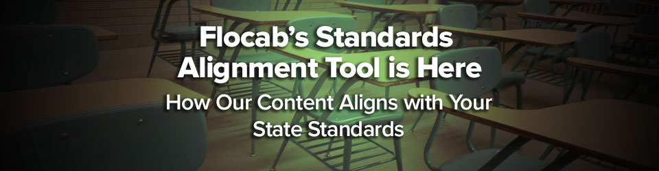 Flocab's Standards Alignment Tool Is Here: How Our Content Aligns With Your State Standards