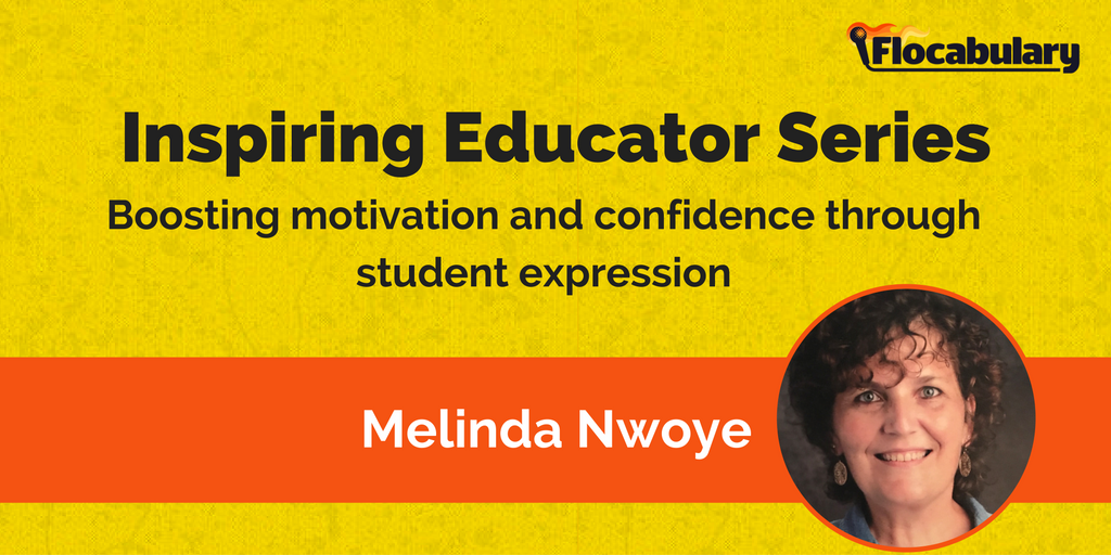Inspiring Educator Series: Boosting Motivation And Confidence Through Student Expression With Melinda Nwoye