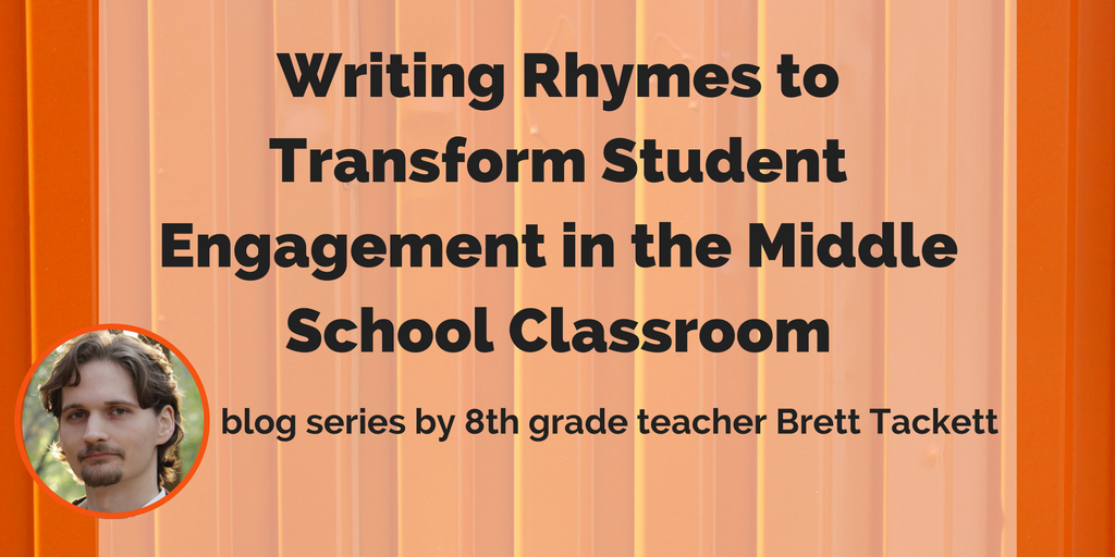 Writing Rhymes To Transform Student Engagement In The Middle School Classroom