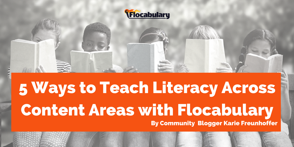 5 Ways To Teach Literacy Across Content Areas With Flocabulary