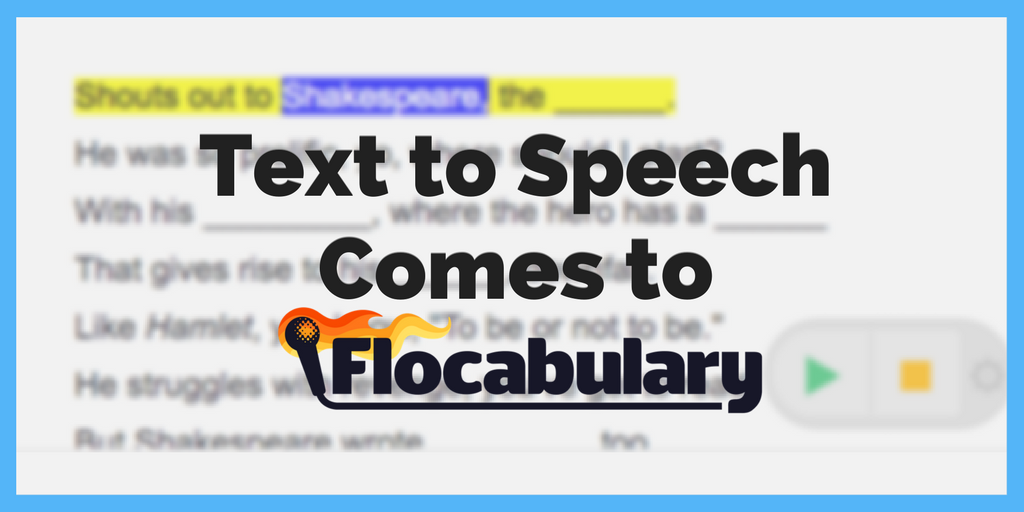 We've Added Text To Speech Functionality In Flocabulary!