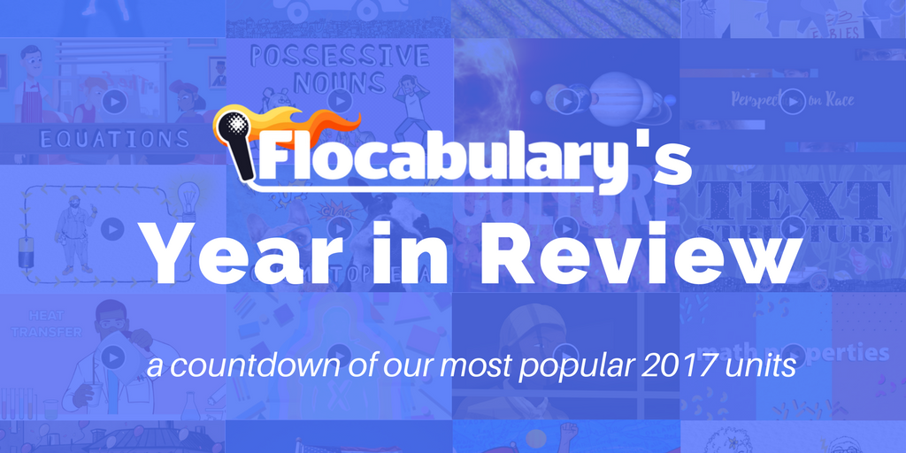 Flocab's Year In Review 2017: Our Most Popular New Units