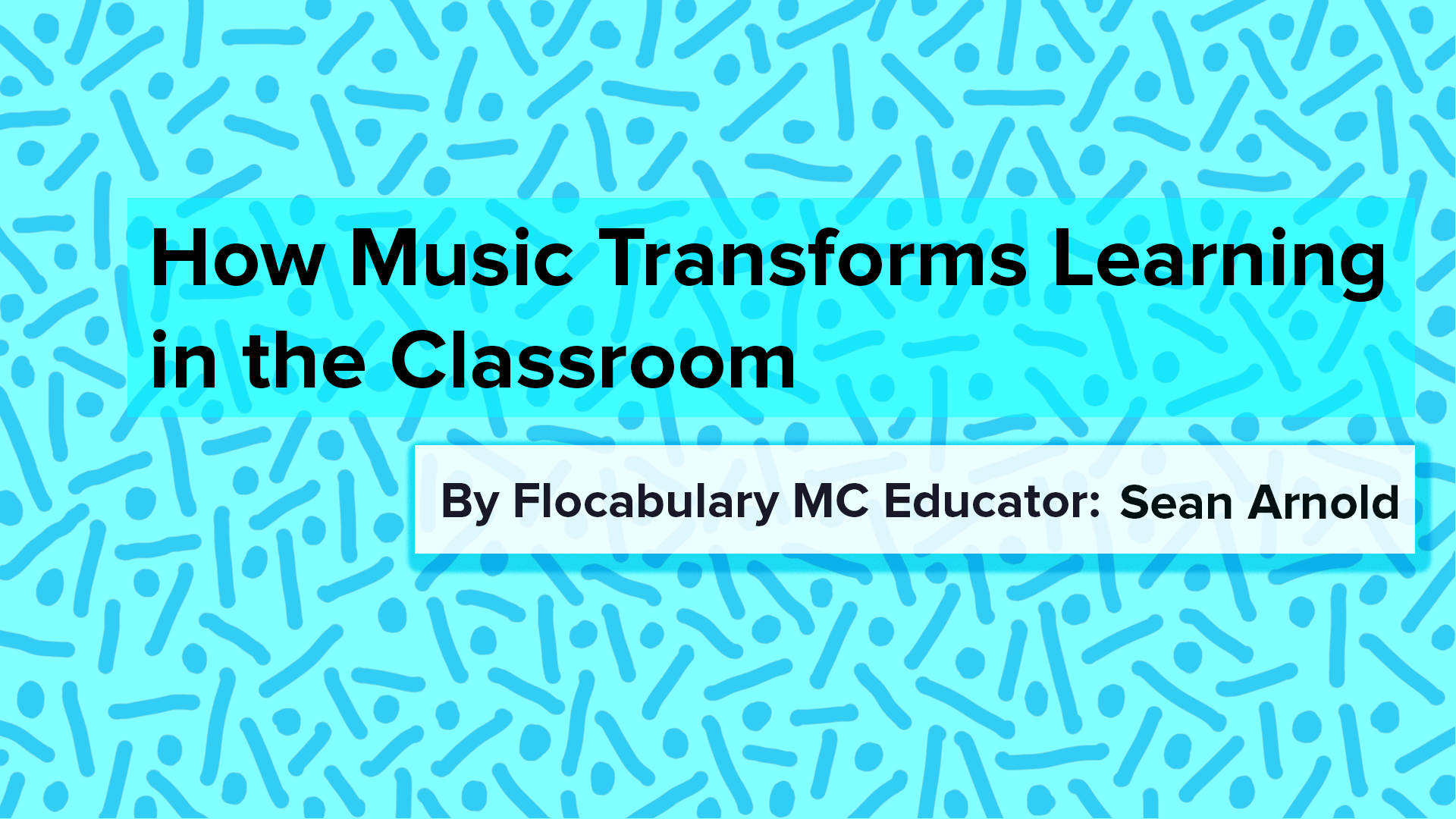 How Music Transforms Learning In The Classroom