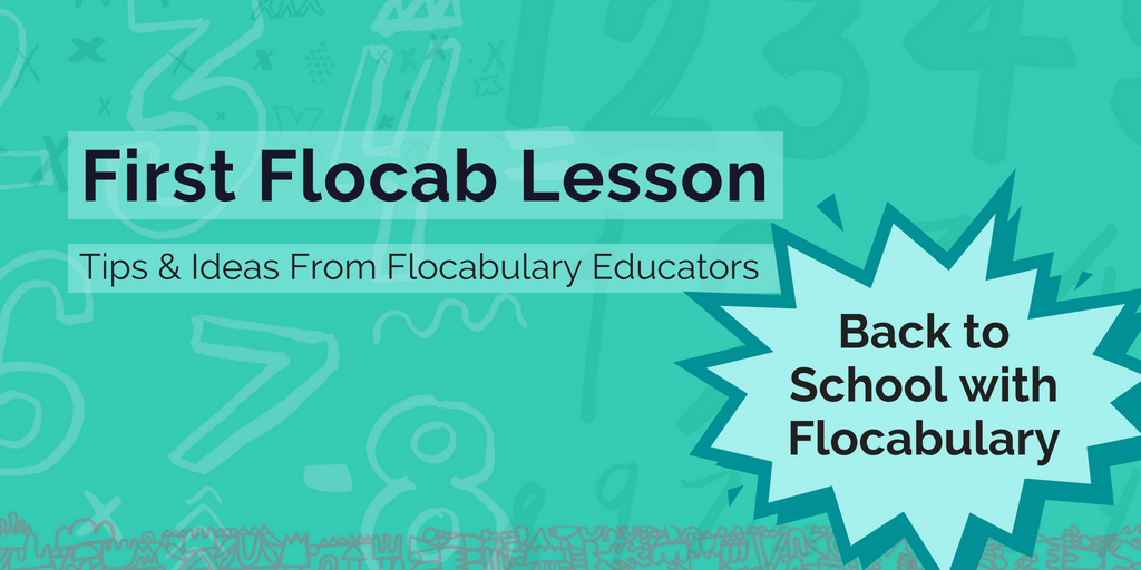 Back-to-School With Flocabulary: Tips & Ideas For Your First Week
