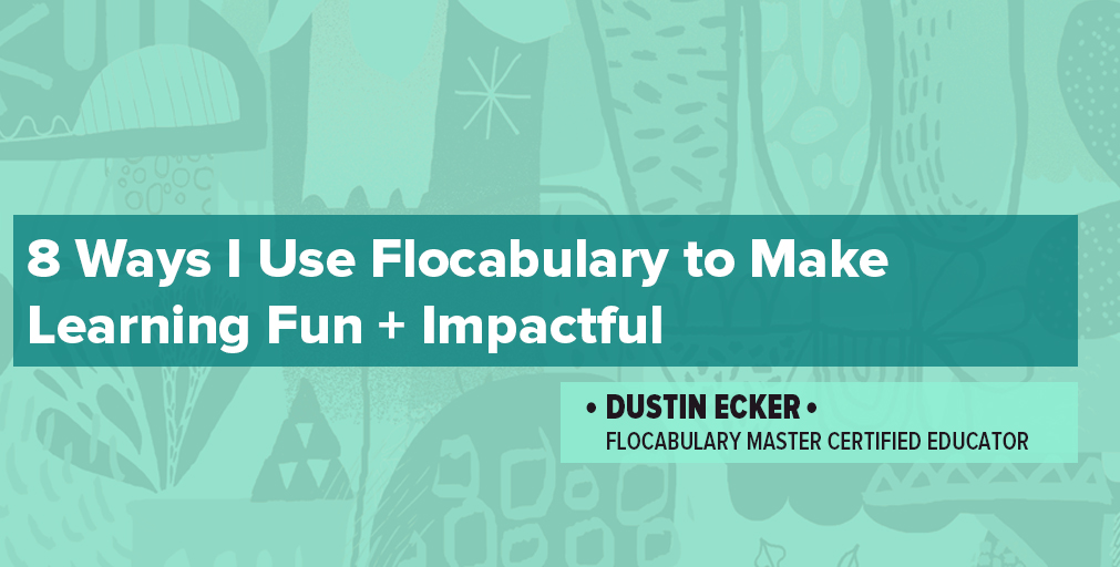 8 Ways I Use Flocabulary To Make Learning Fun And Impactful