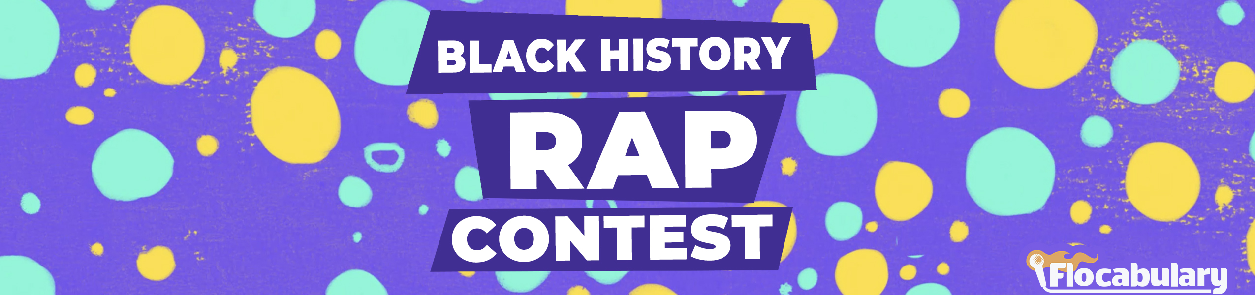 Black History Rap Contest Official Rules - The Flocabulary Blog