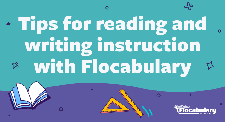 Tips For Reading And Writing Instruction Blog730x398
