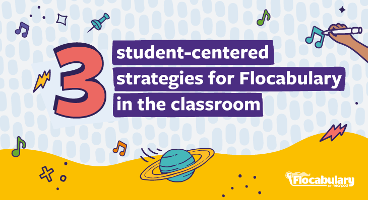 3 Student Centered Strategies For Flocab Blog730x398