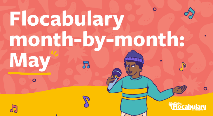 Flocabulary Month-by-month: May