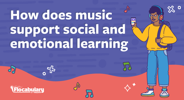 How Does Music Support Social And Emotional Learning