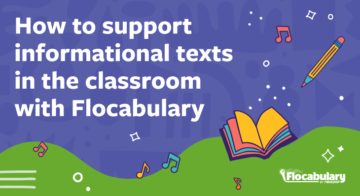How To Support Informational Texts In The Classroom